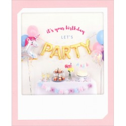 Carte Anniversaire Let's Party - Pickmotion